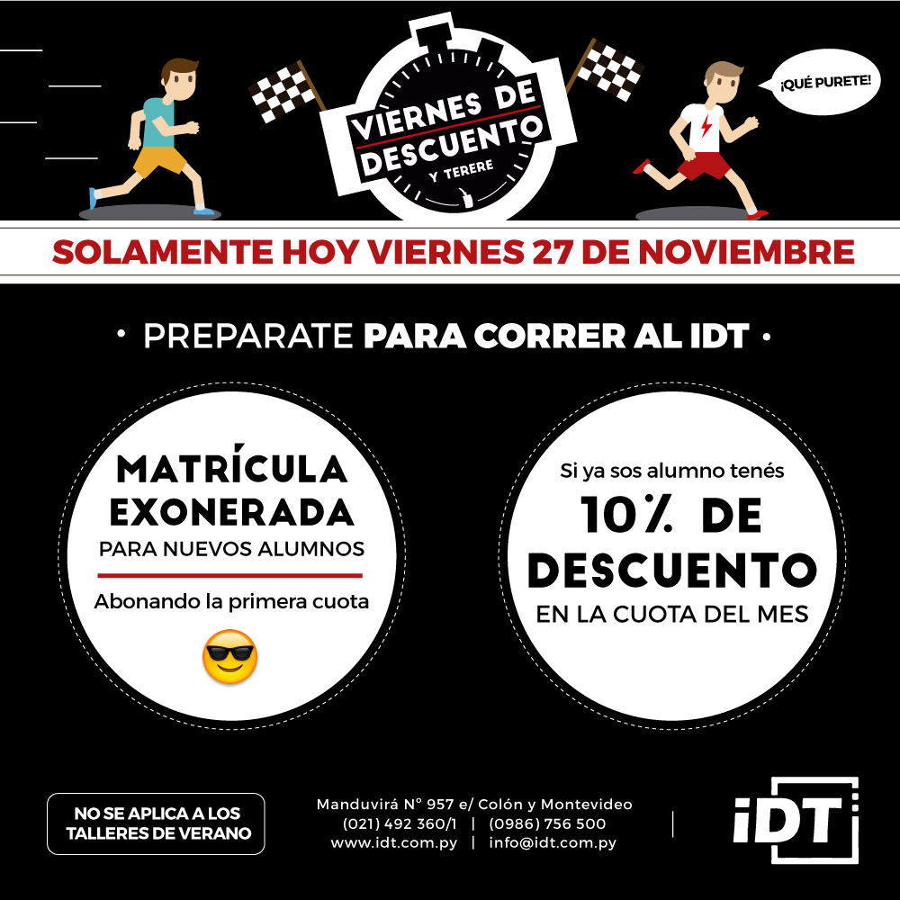 En el IDT matrícula gratis por Black Friday :)